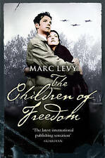 The Children of Freedom, Levy, Marc, Used; Good Book