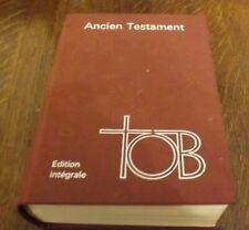 Ancien testament TOB Edition integrale