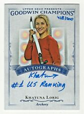 2016 Goodwin Champions Autograph Inscription Khatuna Lorig 428/500 US Archer #1