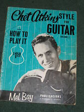 chet atkins style for guitar mel bay's 3 deal lot