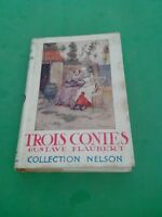 Gustave Flaubert - Trois contes - Collection Nelson (1948)