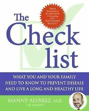 The Checklist: What You and Your Family Need to Know to Prevent Disease and Live