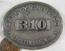 Vintage 1930's Workers Badge Pin Safety Cable Baltimore, MD 310