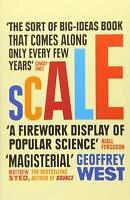 Scale: The Universal Laws of Life and Death in O, West, Geoffrey, Excellent