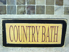 Country Bath Primitive Rustic Wooden Sign Shelf Sitter Block Wall Plaque