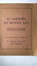 LE LIMOUSIN AU MOYEN AGE - JONGLEURS ET TROUBADOURS - PAR ROGER RIGAUD 1961