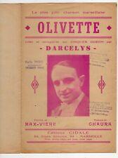 MARSEILLE DARCELYS PARTITION OLIVETTE MAX VIÈRE ET CHAURA +PIANO