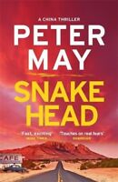 Snakehead: China Thriller 4 (China Thrillers) by Peter May (2017-04-06) By Pete