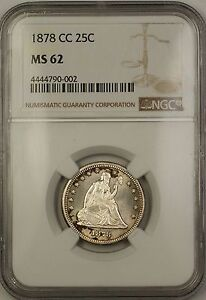 1878-CC Seated Liberty Silver Quarter 25c NGC MS-62 BU UNC (Better Coin) JS