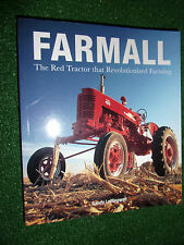 Farmall The Red Tractor that Revolutionized Farming Book By Randy Leffingwell