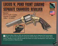 LUCIUS W. POND FRONT LOADING SEPARATE CHAMBERS REVOLVER .32 Hand Gun PHOTO CARD