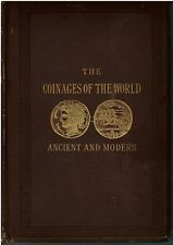 The Coinages of the World Ancient and Modern1876 Hardcover