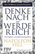 Denke nach und werde reich: Das Original – unverändert und ungekürzt 12.03.2018
