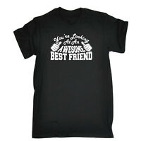 Funny Novelty T-Shirt Mens tee TShirt - Best Friend Youre Looking At An Awesome