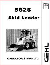 5625 Skid Steer Gehl Operator Maintenance Manual Read Description