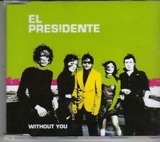 (CK742) El Presidente, Without You - 2005 CD