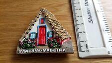 SANTANA MADEIRA  SOUVENIR FRIDGE MAGNET