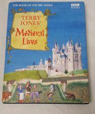 Terry Jones' Medieval Lives by Alan Ereira and Terry Jones Hardcover Book 2004