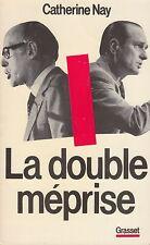 LA DOUBLE MEPRISE / CATHERINE NAY / GRASSET