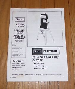 SEARS CRAFTSMAN 12 INCH BAND SAW SANDER OWNERS MANUAL 113.243401 243411 243440