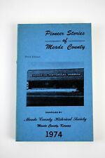 PIONEER STORIES OF MEADE COUNTY, KANSAS 1974 Historical Society Ilustrated