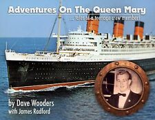 """NEW BOOK, """"Adventures On The Queen Mary"""", Cunard White Star Line, Ocean Liner"""