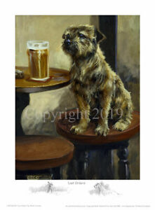 Mick Cawston 'Last Orders'. Border Terrier, fine art print