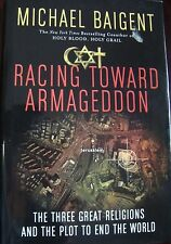 Racing Toward Armageddon : The Three Great Religions and the Plot- 1ST.EDITION