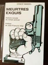 ERNEST MANDEL MEURTRES EXQUIS Histoire sociale du roman policier couv TARDI 1987