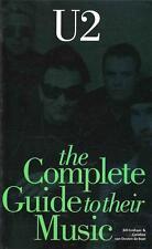 U2  THE COMPLETE GUIDE TO THEIR MUSIC BILL GRAHAM & CAROLINE VAN OOSTEN DE BOER
