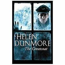 The Greatcoat: A Ghost Story, Dunmore, Helen, Good Condition, Book