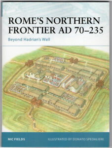 Rome's Northern Frontier AD 70-235: Beyond Hadrian's Wall: Osprey Fortress 31 vg