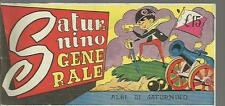 ALBI DI  SATURNINO A GENERALE # 45 - 15 LUGLIO 1949 -ED.PAGANI- ORIGINALE-FS2