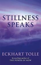 Stillness Speaks by Eckhart Tolle (Paperback, 2003)
