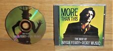 Bryan Ferry + Roxy Music ‎/ More Than This (The Best Of Bryan Ferry+Roxy Music)