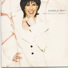 Carola Smit-With You Im In Heaven cd single
