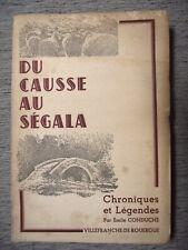 É.CONDUCHÉ DU CAUSSE AU SÉGALA VILLEFRANCHE-DE-ROUERGUE CHRONIQUES AVEYRON 1945