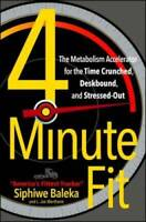 4-Minute Fit: The Metabolism Accelerator for the Time Crunched, Deskbound - GOOD