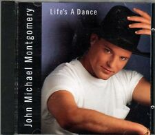 Life's a Dance ~ John Michael Montgomery ~ Contemporary Country ~ CD ~ Used VG