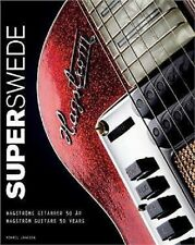 Super Swede 50 Years Of Hagstrom Guitars Hardbound Book NEW! 50% OFF