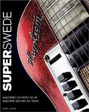 Super Swede 50 Years Of Hagstrom Guitars Hardbound Book NEW! 50% OFF