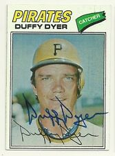 DUFFY DYER 1977 TOPPS SIGNED # 318 PIRATES