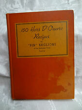 150 Hors D'Oeuvre Recipes, Pin Baglioni 1935 HB 1st ed Embassy Club London w/Ads