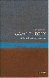 Game Theory: A Very Short Introduction: By Binmore, Ken