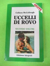 BOOK LIBRO UCCELLI DI ROVO Colleen McCullough allegato GENTE 1989 (L52)