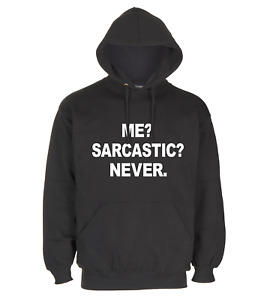 BLACK PULLOVER HOODIE WITH FUNNY DESIGN ME SARCASTIC NEVER FOR KIDS, MEN & WOMEN