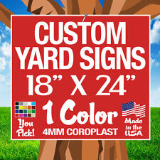 50 18x24 One Color Yard Signs Custom Double Sided 18x 24