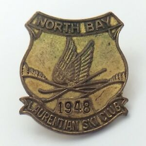 Laurentian Ski Club Ski Hill North Bay Ontario 1948 Pin G106