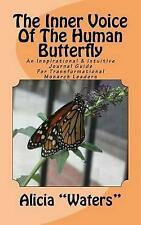 """The Inner Voice Human Butterfly: An Inspirational & Intuit by """"Waters"""", Alicia"""