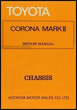 Toyota Corona Mark II Chassis Repair Manual 1972 1973 1974 1975 1976 Shop OEM